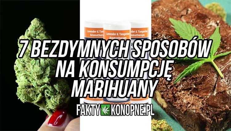 7 bezdymnych sposobow na konsumpcje marihuany