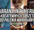zjarana-inzynieria-kreatywne-sprzety-do-palenia-marihuany