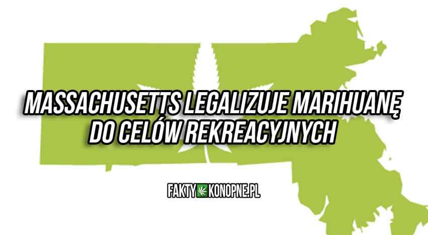 Massachusetts legalizuje marihuane do celów rekreacyjnych