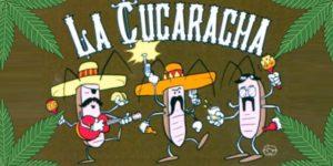 """Czy wiesz, że piosenka """"La Cucaracha"""" odnosi się do marihuany?"""